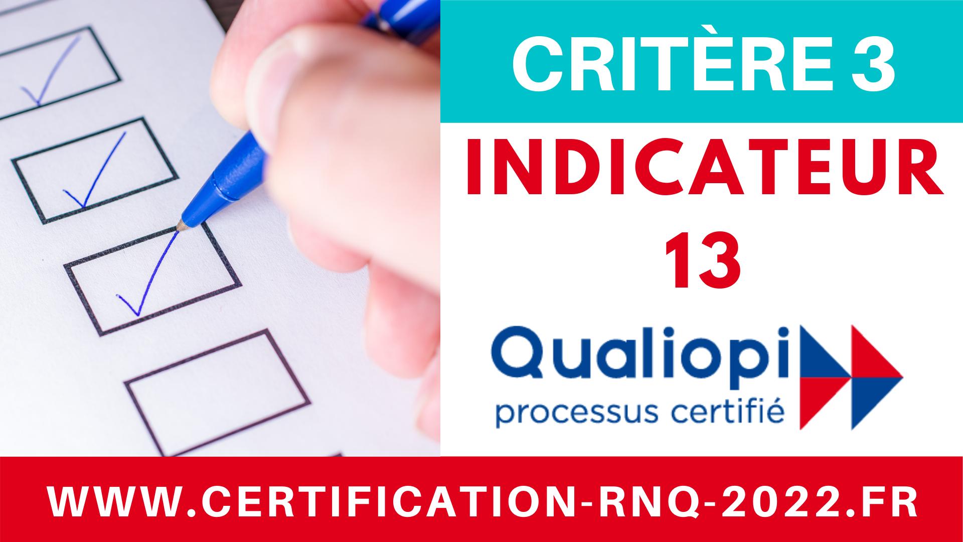 Indicateur 13 - QUALIOPI - RNQ - Référentiel unique